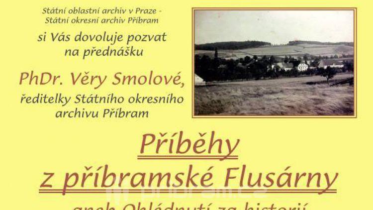 Chcete vědět více o Flusárně, navštivte dnes příbramský archiv