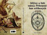 V archivu dnes představí knihu o mlýnech a lidech z Příbramska