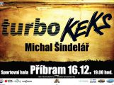 V příbramské sportovní hale vystoupí Keks, Turbo a Michal Šindelář